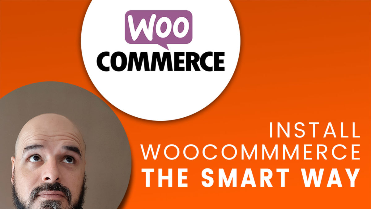 Install Woocommerce The Smart Way
