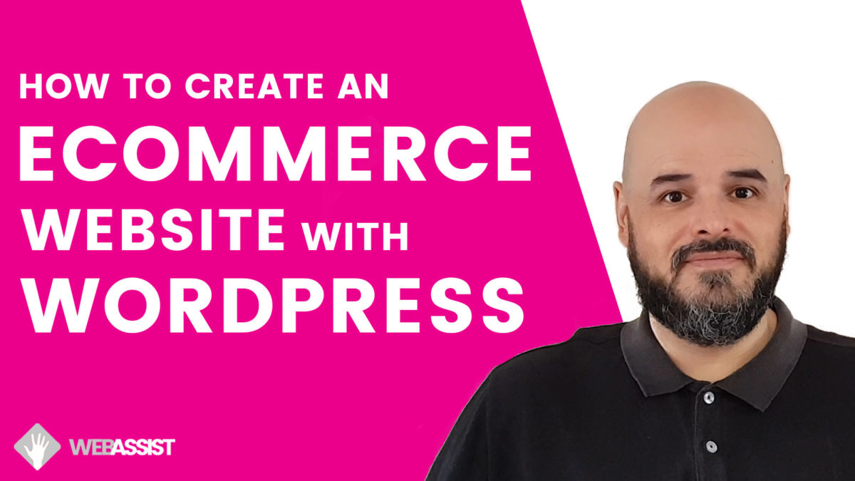 Create an eCommerce Website with WordPress