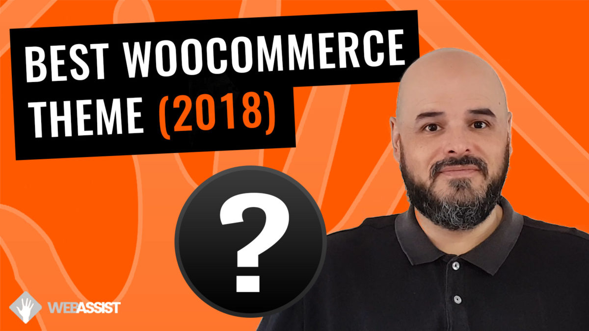 Best WooCommerce Theme for 2018